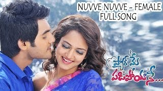 Nuvve Nuvve (Female) Full Song ll  Pyar Mein Padipoyane Movie  ll Aadi, Saanvi.