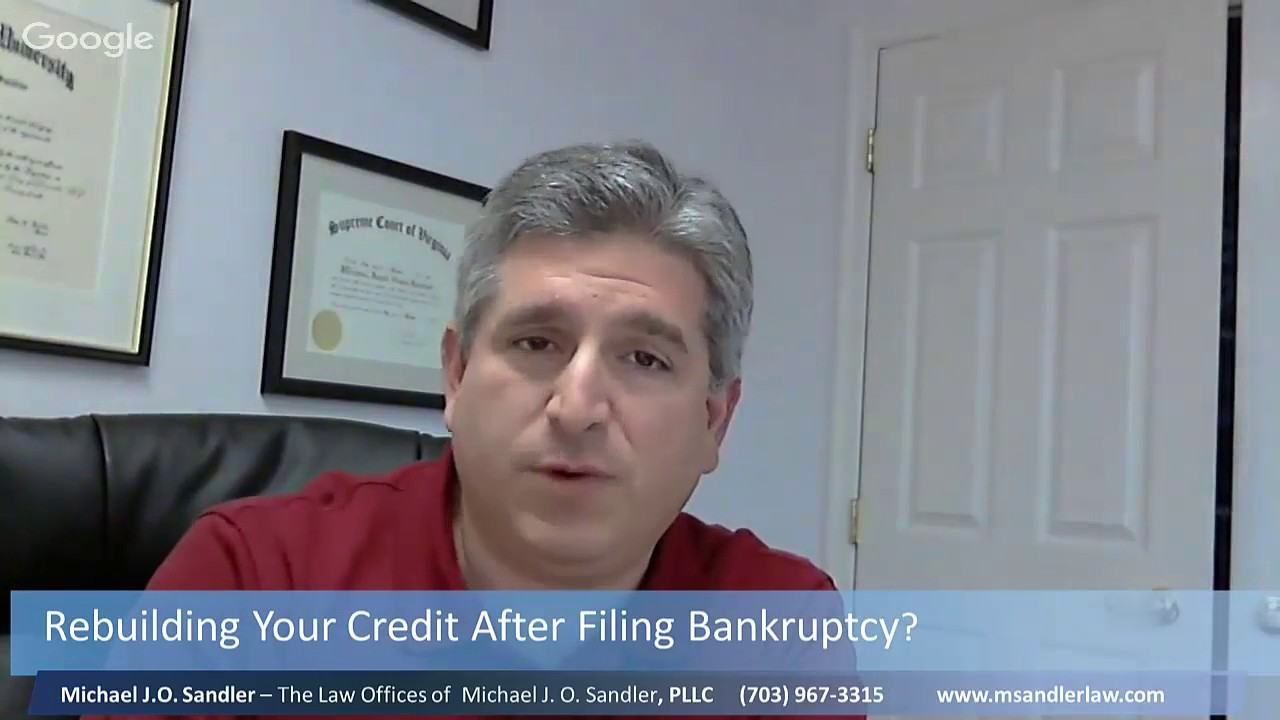 Rebuilding Credit After Filing Bankruptcy(703)  9673315woodbridgefairfaxvachapter 7chapter 13