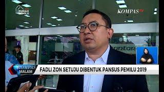 Fadli Zon Setuju Dibentuk Pansus Pemilu 2019