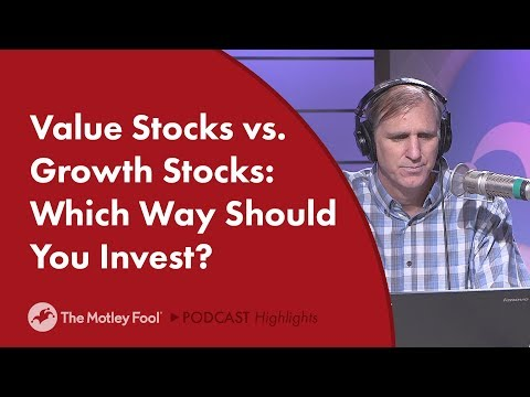 Value Stocks vs. Growth Stocks: Which Way Should You Invest?