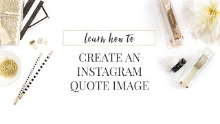 How to Create Instagram Quote Images