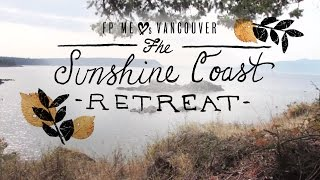 Free People Loves Vancouver: The Sunshine Coast Retreat Thumbnail
