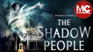 The Shadow People | 2016 Full Horror Thriller | Kat Steffens | C Thomas Howell