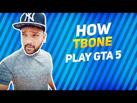 L HOW TBONE Plays GTA 5 L
