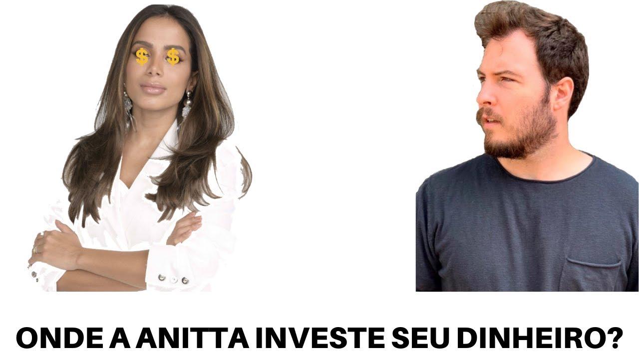 Onde a Anitta investe seu dinheiro | Anitta e Primo Rico