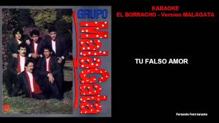 EL BORRACHO - ME EMBORRACHO KARAOKE Version MALAGATA