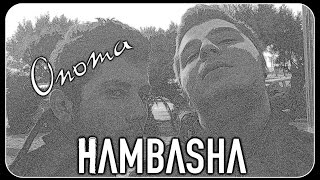 Hambasha - Onoma
