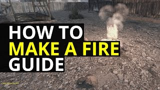 How To Make A Fire Dayz Standalone
