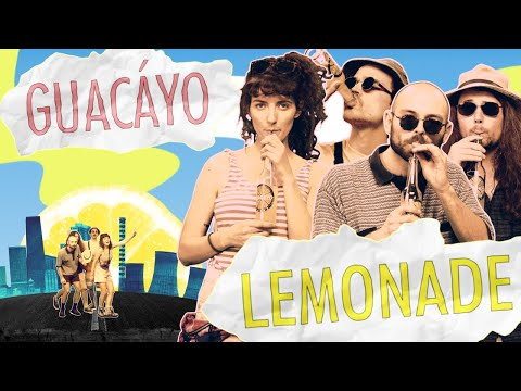 Guacáyo - Lemonade 2