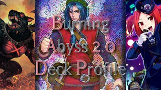 ORDEAL OF THE TRAVELER! - Burning Abyss 2.0 Deck Profile