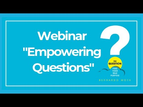 The Question Webinar series - Empowering Questions