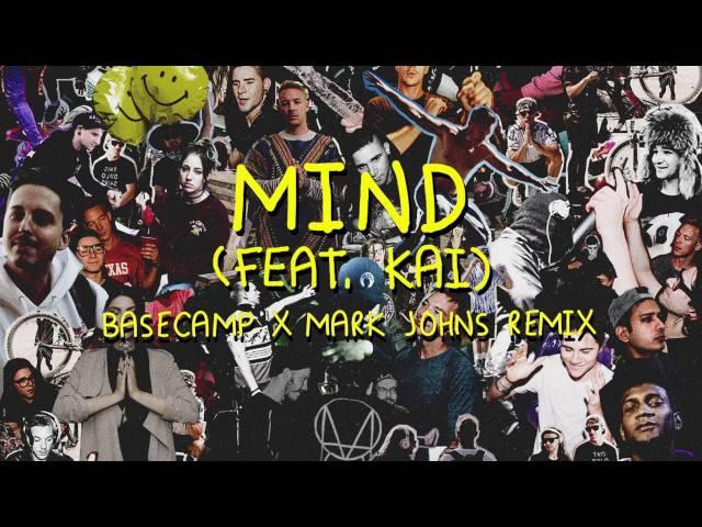 Skrillex & Diplo - Mind (feat. Kai) [BASECAMP & Mark Johns Remix]