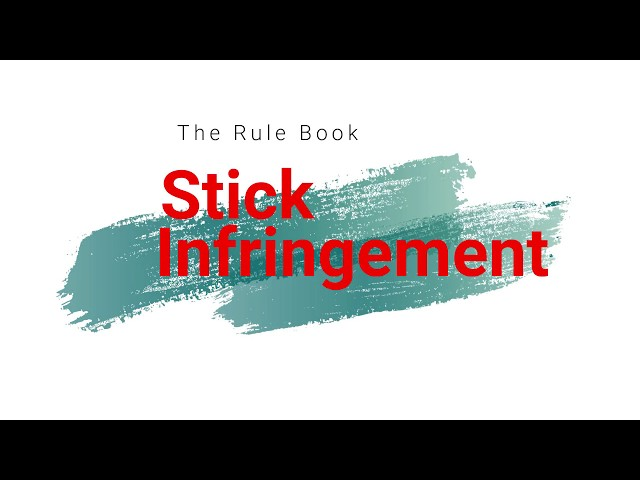 Stick Infringement