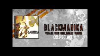 Black Manika - Cold Solace