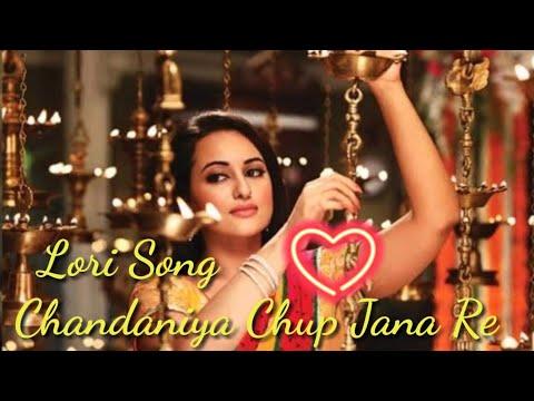 chandaniya chhup jana re song