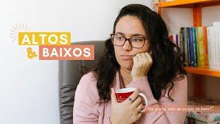 SOBRE APRENDER A ACEITAR OS BAIXOS DO NOSSO PROCESSO