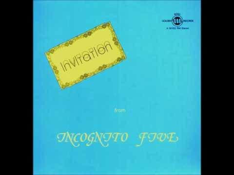 Incognito Five - More Than Yesterday