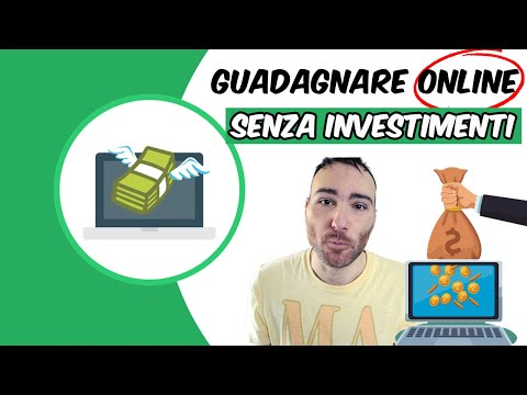 Guadagnare Online senza Investimenti iniziali