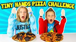 TINY HANDS PIZZA CHALLENGE!!!!!