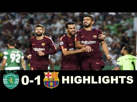 Sporting Lisbon vs Barcelona 0 1  All Goals & Extended Highlights -Champions League  27/09/2017