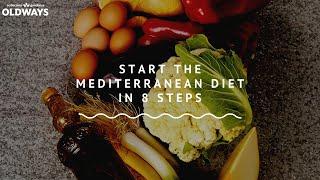 Start the Mediterranean Diet in 8 Steps