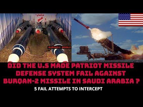 DID THE U.S MADE PATRIOT MISSILE DEFENSE SYSTEM FAIL AGAINST BURQAN-2 MISSILE IN SAUDI ARABIA ?