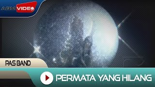 Gambar cover Pas Band - Permata Yang Hilang | Official Video