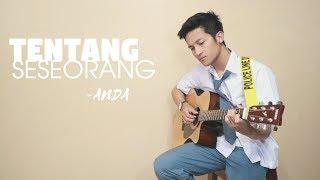 Gambar cover TENTANG SESEORANG - ANDA with LYRIC ( COVER BY ALDHI ) | OST. Ada Apa Dengan Cinta