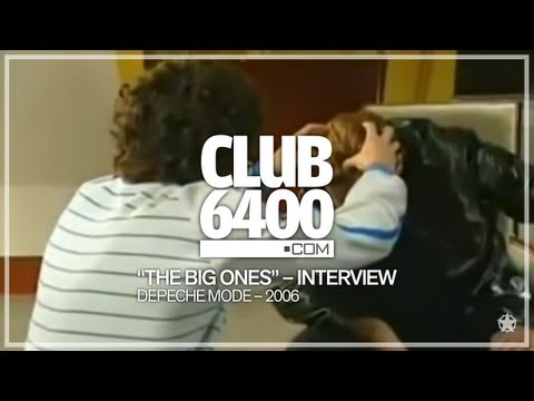 "Depeche Mode - ""The Big Ones"" Interview 2006 - CLUB 6400 - 80s Music"