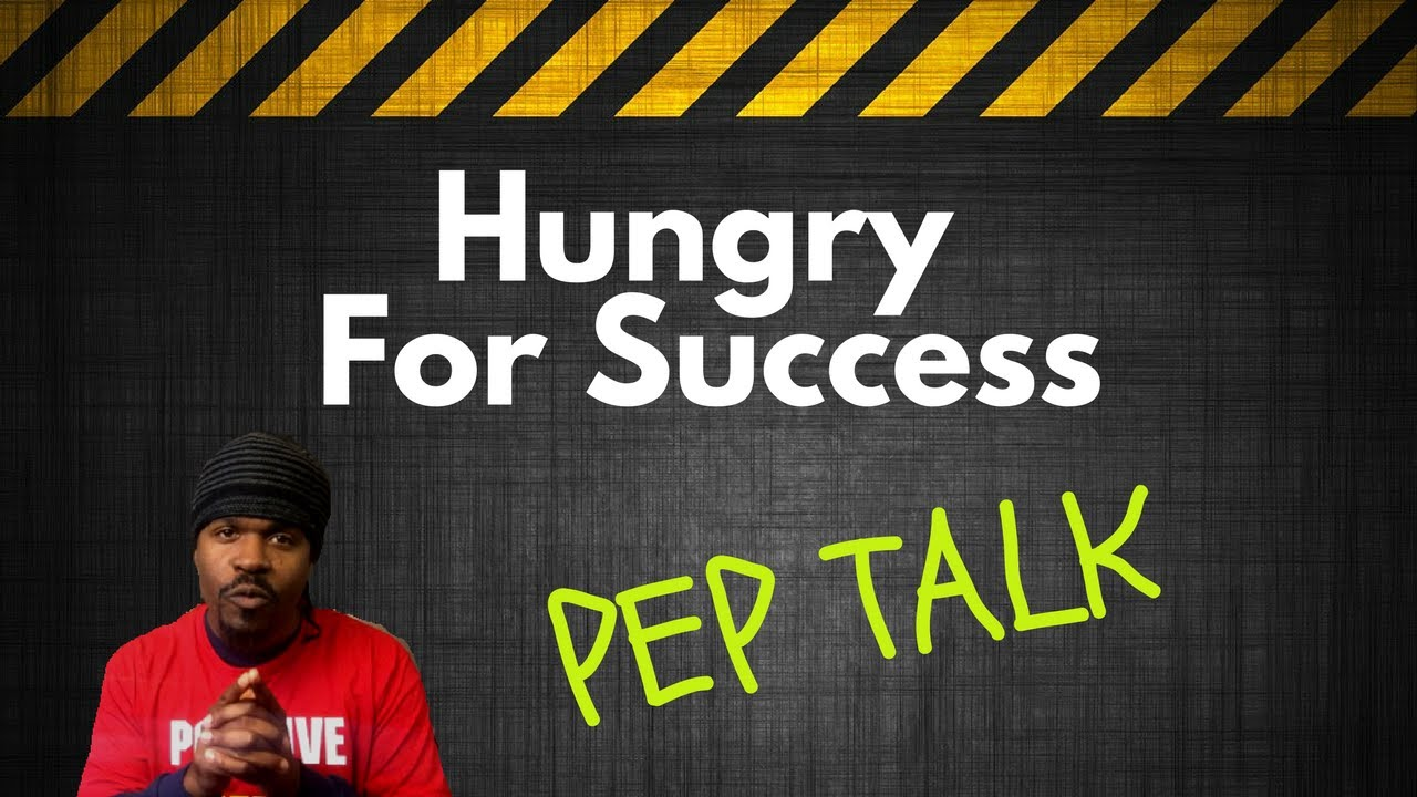 Pep talk hungry for success youtube pep talk hungry for success fandeluxe PDF