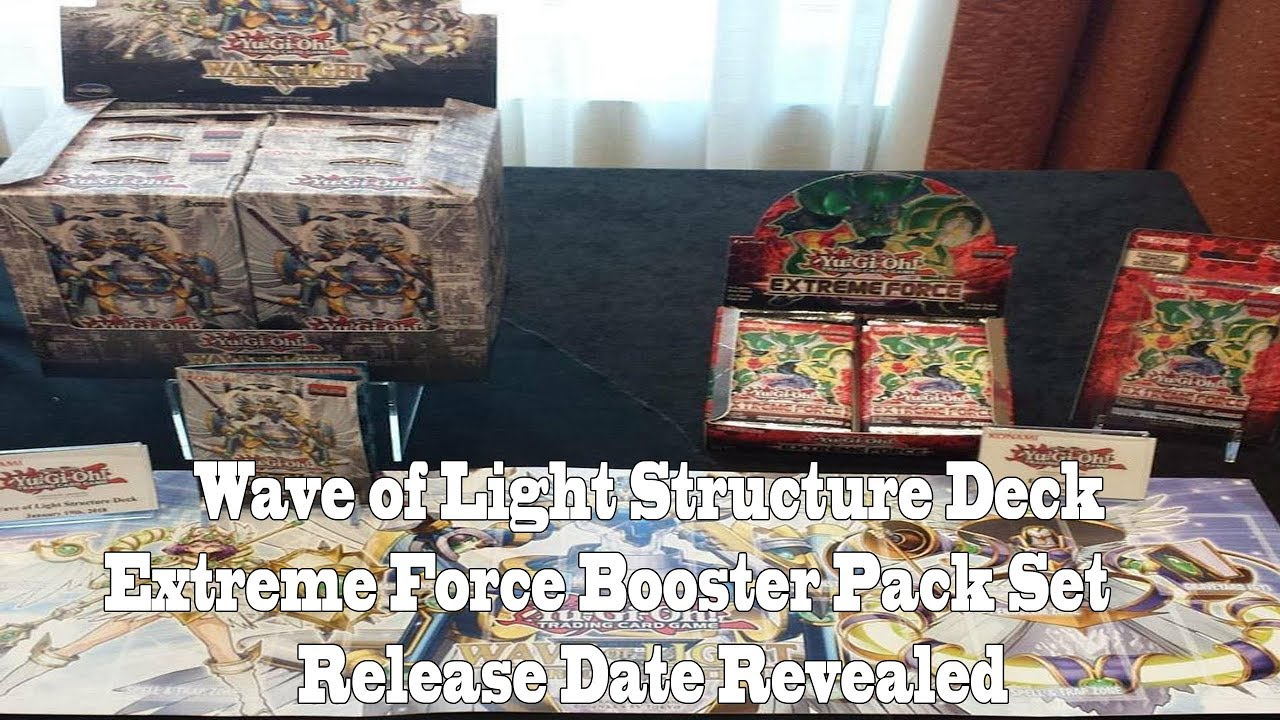 Release dates revealed wave of light structure deck extreme force release dates revealed wave of light structure deck extreme force booster pack mozeypictures Images