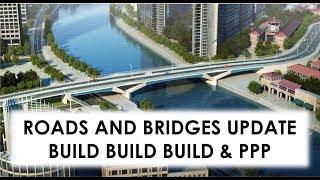 PHILIPPINE ROADS AND BRIDGES CONSTRUCTION UPDATE