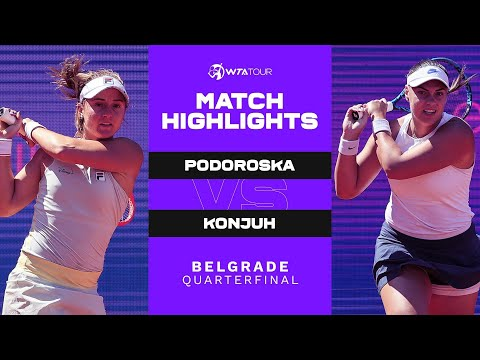 Download Nadia Podoroska vs. Ana Konjuh | 2021 Belgrade Quarterfinal | WTA Match Highlights