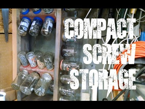 Updated screw / nail / hardware storage using jars - DIY workshop / garage storage : screw and nail storage ideas  - Aquiesqueretaro.Com