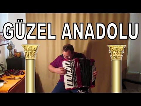 Güzel Anadolu (Çocuk Şarkısı) - Akordiyon