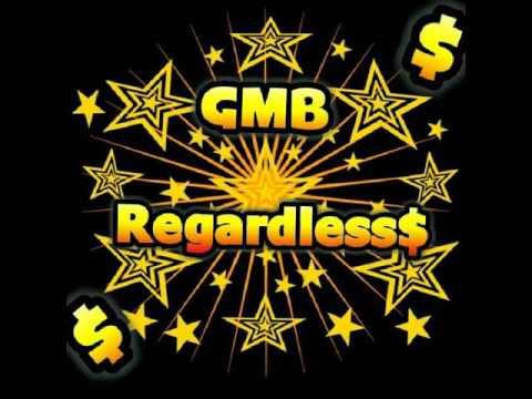 GMB - Regardless