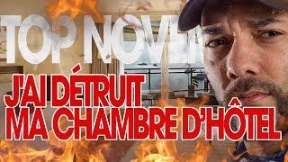 """J'AI DÉTRUIT MA CHAMBRE D'HÔTEL ! - """" LE TOP Novembre édition """""""