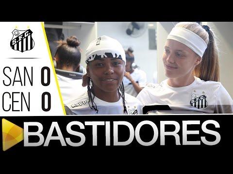 Sereias da Vila 0 (3) x (4) 0 Centro Olímpico | BASTIDORES | Copa Ouro (02/04/16)