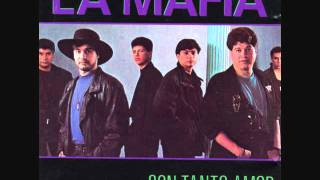 Watch La Mafia Con Tanto Amor video