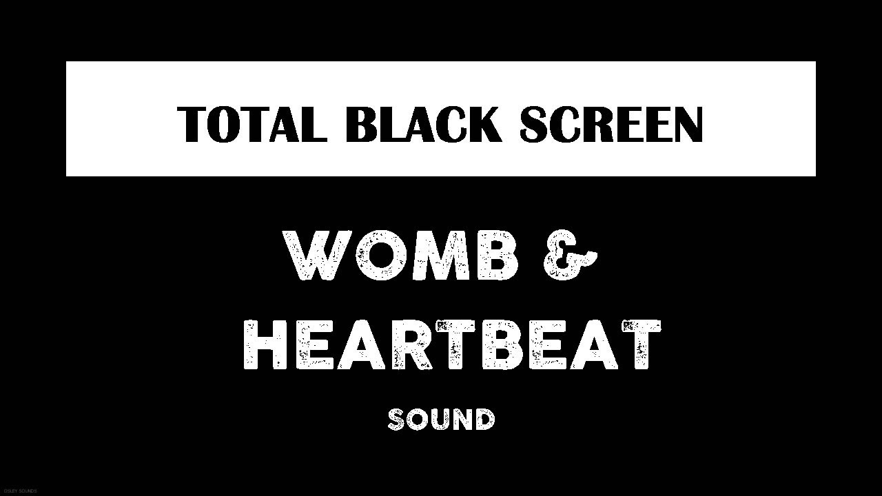 Womb Sounds with Heartbeat - Black Screen - Soothe Crying Baby - 10 Hours  Dark Screen