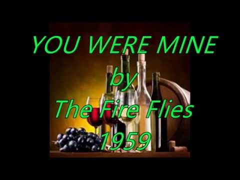 YOU WERE MINE by The Fire Flies (1959)