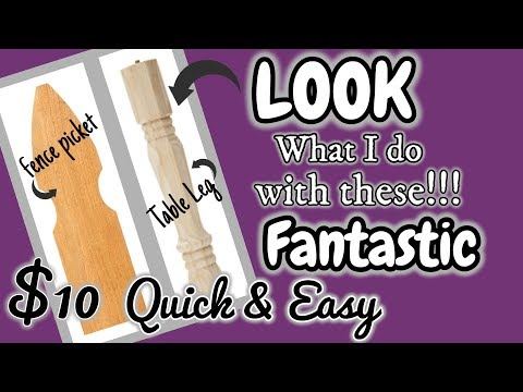 LOOK what I do with this FENCE PICKET & TABLE LEG!!!!! QUICK and EASY $10 Diy