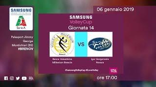 Brescia - Novara | 14^ Giornata | Speciale | Samsung Volley Cup