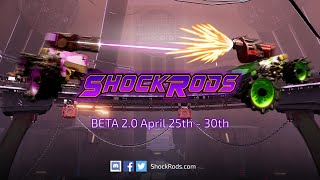 ShockRods BETA 2.0 Trailer - Starting April 25th