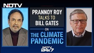 "Prannoy Roy Talks To Bill Gates On Pollution, ""Climate Pandemic"""