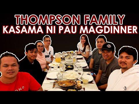 Download THOMPSON FAMILY KASAMA SI PAU FAJARDO SA ISANG DINNER