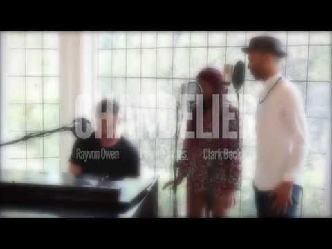 Clark Beckham - Chandelier feat. Rayvon Owen, Tyanna Jones by Sia (Live Cover)