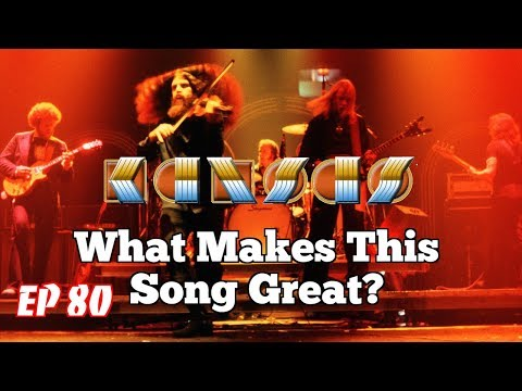What Makes This Song Great?™ Ep.80 KANSAS