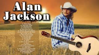 Alan Jackson Classic Country Music Greatest Hits - Alan Jackson Best Songs Male Country Singers