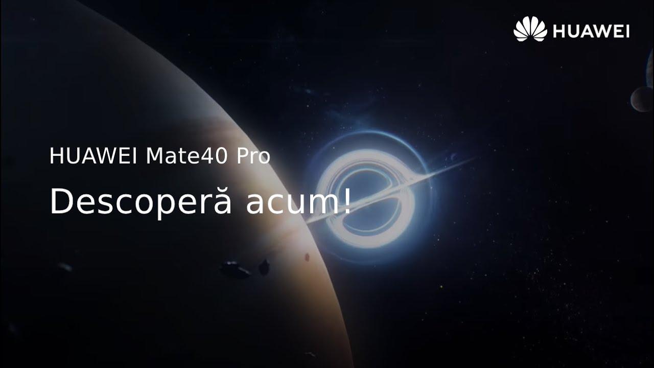 HUAWEI Mate40 Series - Un pas către viitor